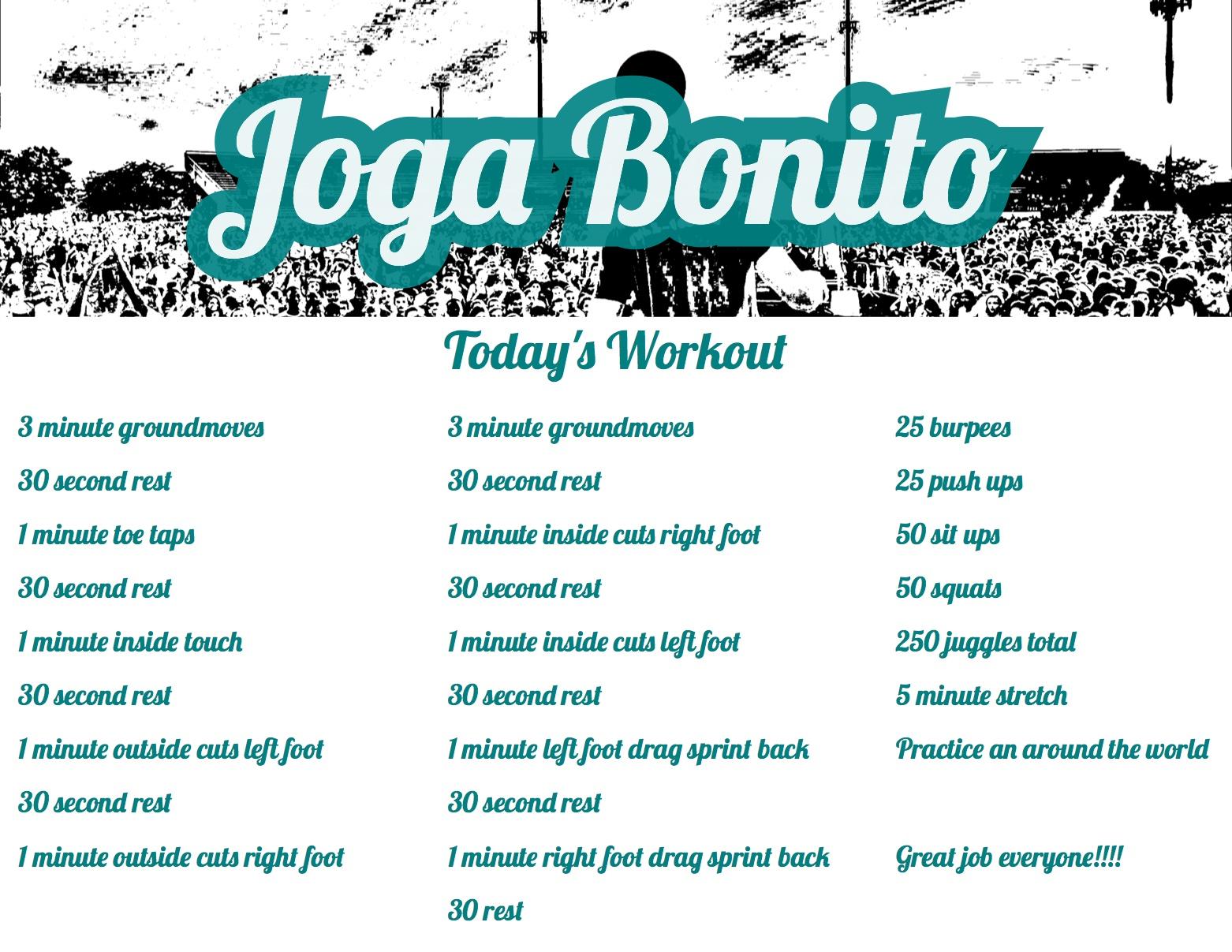 Joga Bonito Workout April 9th